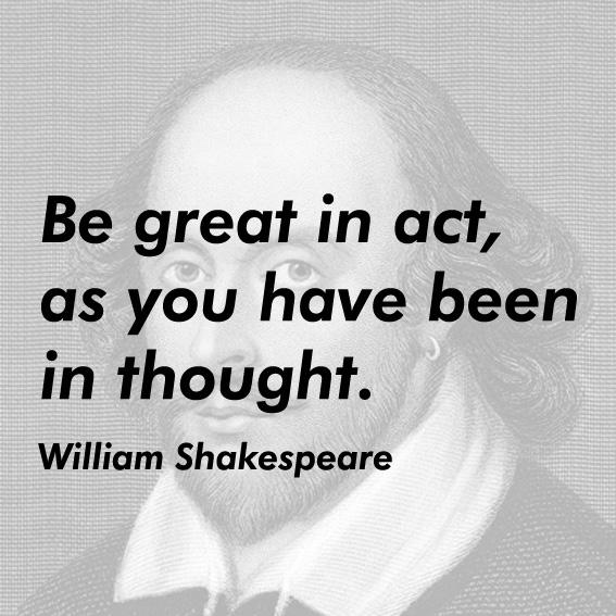 william shakespeare quotes about education quotesgram