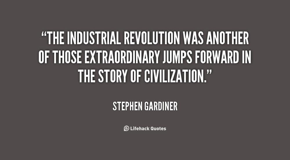 Quote For Child Labor: Industrial Revolution Quotes. QuotesGram