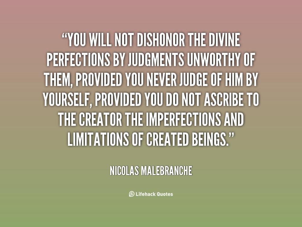 Quotes For Unworthy Friends : Nicolas malebranche quotes quotesgram