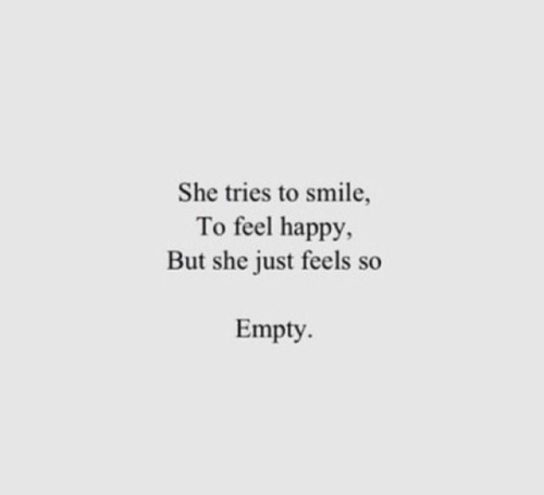 Saying Quotes About Sadness: Quotes About Feeling Empty. QuotesGram