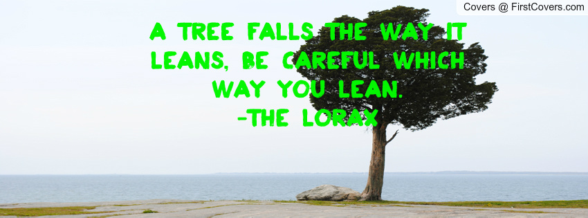 lorax tree quotes quotesgram