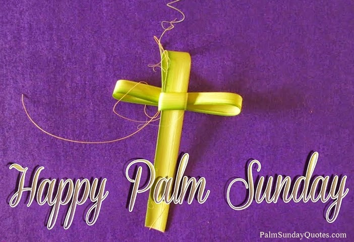 Palm Sunday Quotes And Sayings. QuotesGram