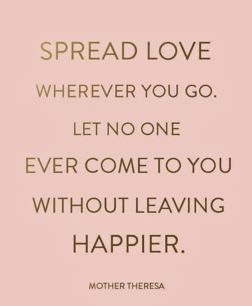 Spread Love Quotes: Spread Happiness Quotes. QuotesGram