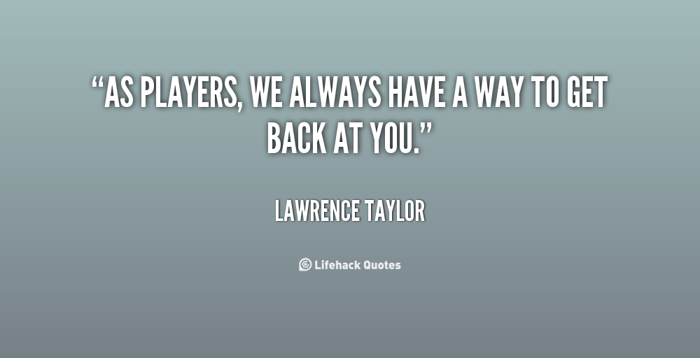 Quotes About Players Getting Played. QuotesGram