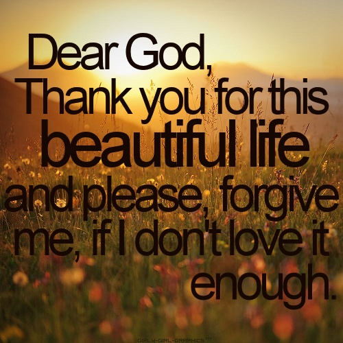 Please Forgive Me Quote: Beautiful God Quotes About Life. QuotesGram