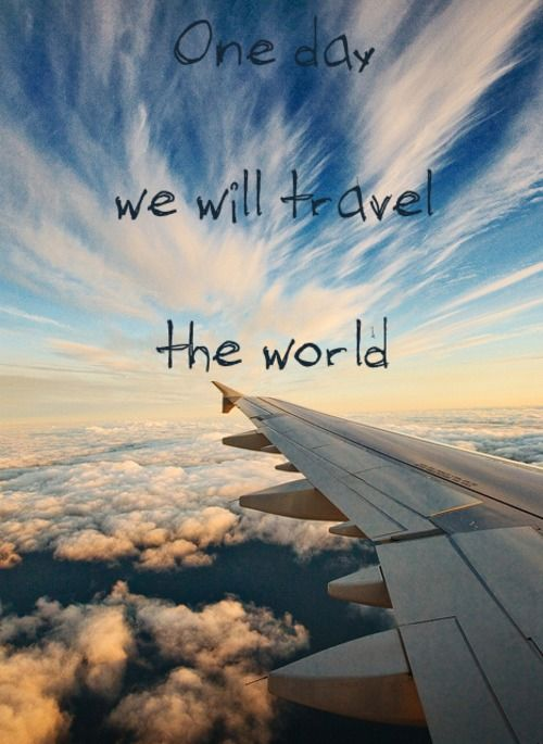 Travel The World Together Quotes Quotesgram