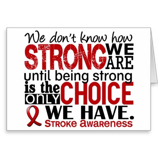 Quotes stroke survivor Stroke Survivor