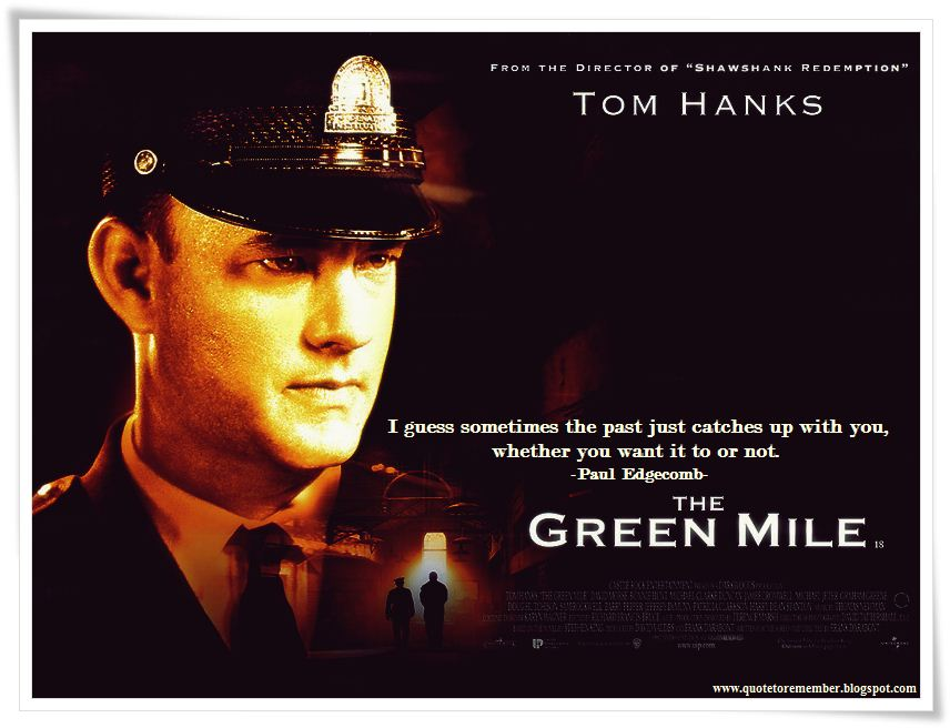 Quotes mile percy the green Death and