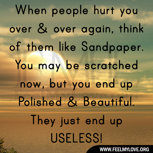 Quotes About Someone Hurting You Over And Over: Quotes About People Who Hurt You. QuotesGram