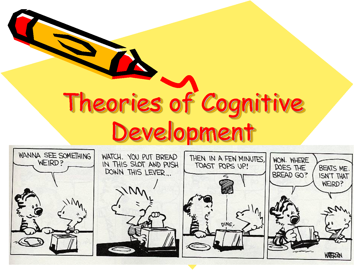 Theory of cognitive development and jean