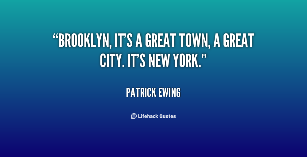 brooklyn new york quotes quotesgram