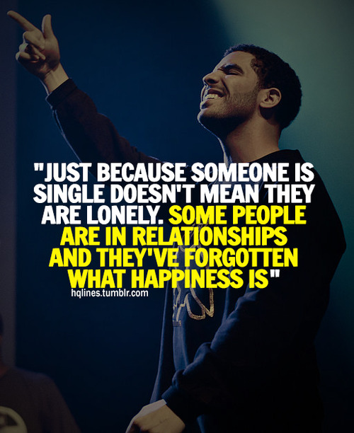 drake relationship quotes quotesgram