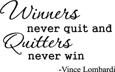 quitters never win and winners never quit essay Winners never quit quitters never win essay • nov 19, 2017 compare and contrast essay outline worksheet kindergarten nsf essay never never winners quitters win.
