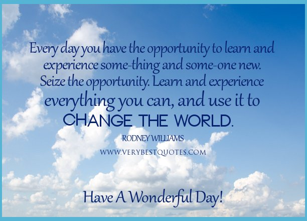 What A Wonderful Day Quotes. QuotesGram