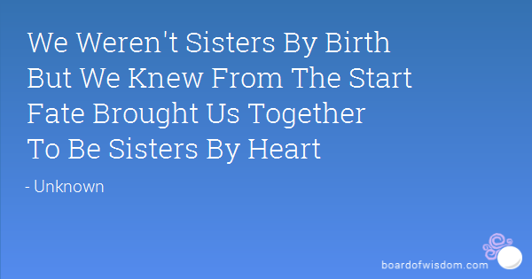 Sister By Heart Quotes. QuotesGram
