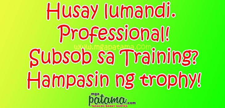Tagalog Quotes Patama Sa Malalandi. QuotesGram