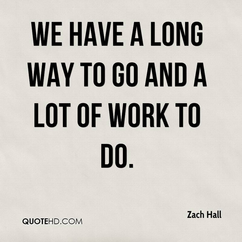 Long Foyer Quotes : Going to work quotes quotesgram