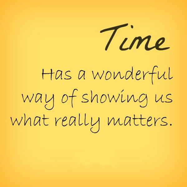 What Really Matters In Life Quotes: Wonderful Time Quotes. QuotesGram