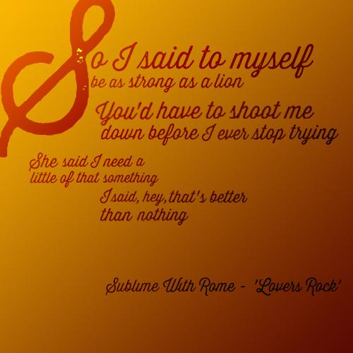 Sublime Lyric Quotes. QuotesGram