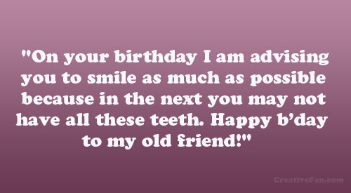 Old Friend Birthday Quotes Quotesgram