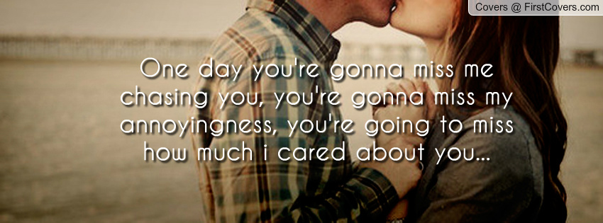You Gonna Miss Me Quotes. QuotesGram