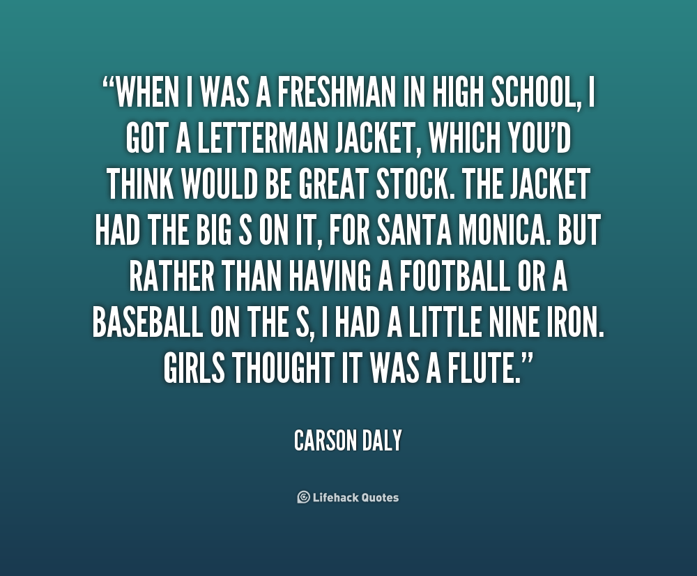 Freshman Quotes And Sayings. QuotesGram