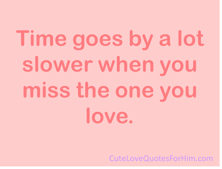 I Miss You Quotes Cute: Cute I Miss Him Quotes. QuotesGram