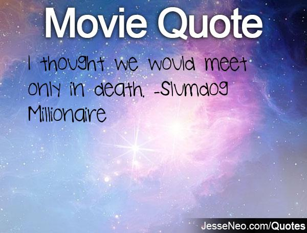 slumdog millionaire essay quotes Watch video  title: slumdog millionaire (2008) 8 /10 want to share imdb's rating on your own site use the html below you must be a registered.