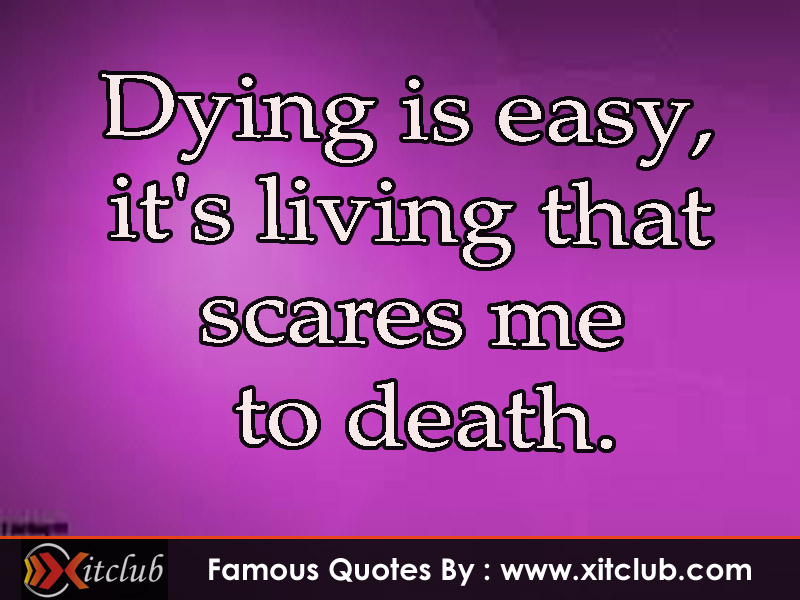Famous Quotes About Dying. QuotesGram