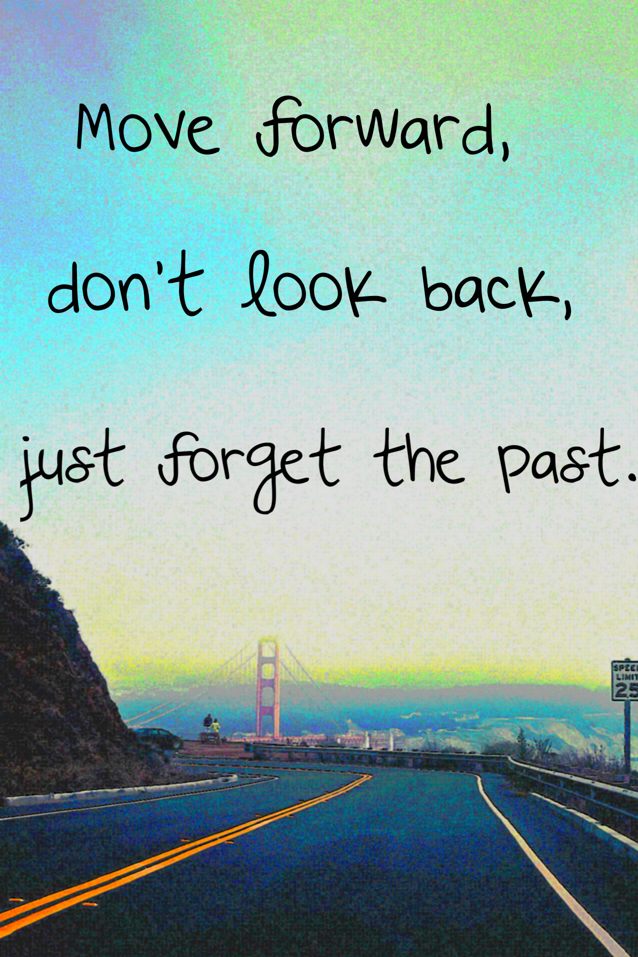Forgetting Past Moving Forward Quotes. QuotesGram