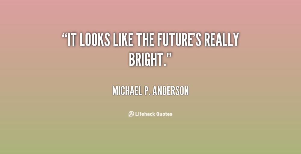 New Year Bright Future Quotes. QuotesGram