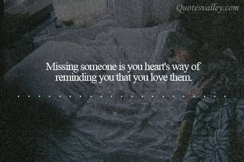 Missing Someone Quotes I Miss You Quotes And Sayings: Cute Quotes About Missing Someone. QuotesGram