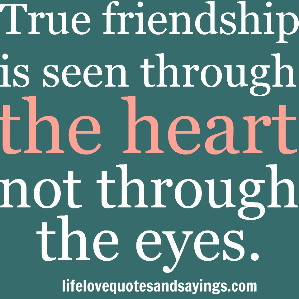 True Friendship Quotes And Sayings. QuotesGram