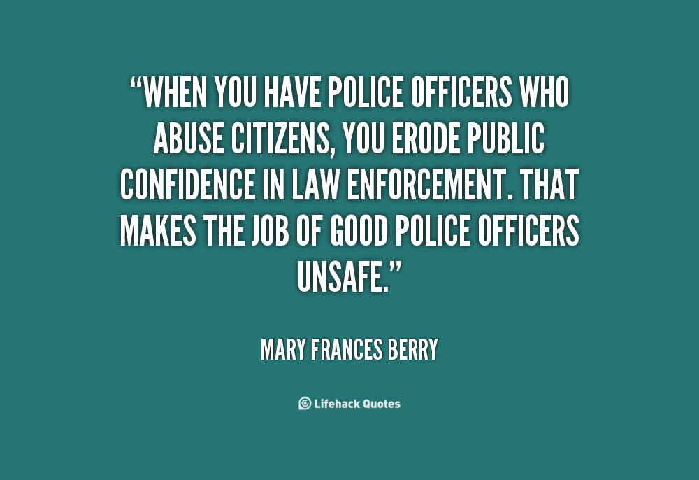 Positive Police Quotes. QuotesGram