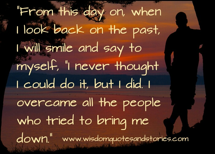 Quotes On Overcoming The Past. QuotesGram