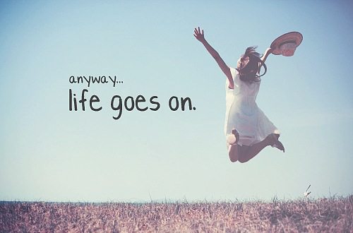 Funny Quotes Life Goes On. QuotesGram