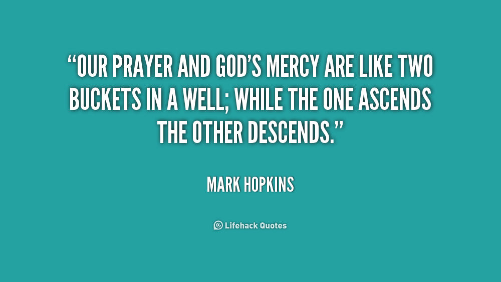 Justice And Mercy Quotes: Picture Quotes About Gods Mercy. QuotesGram