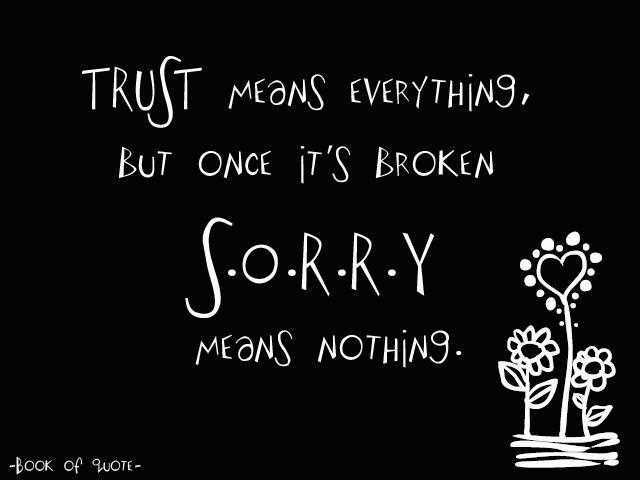 I Trusted You But Your Words Mean Nothing Quotes Quotesgram: Quotes About Building Trust. QuotesGram