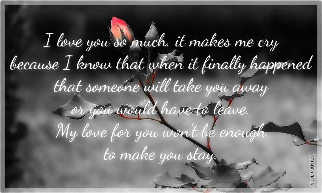 Sad Love Quotes For Him That Make You Cry Quotesgram: Sweet And Sad Love Quotes. QuotesGram