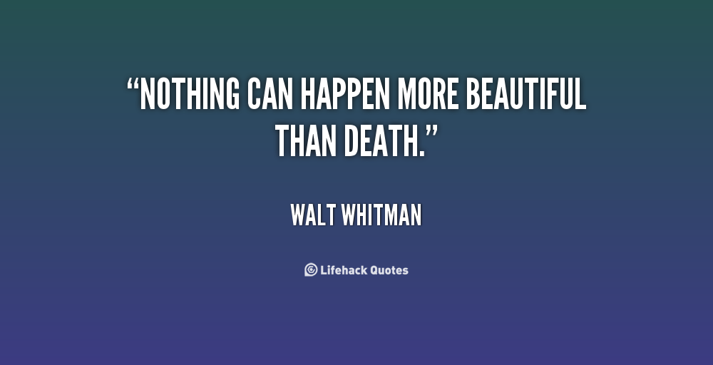 walt whitman death quotes  quotesgram