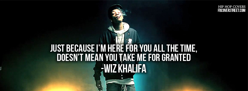 Wiz Khalifa Quotes About Life Facebook Cover. QuotesGram