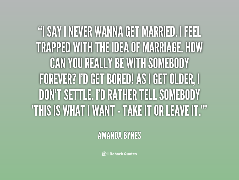 Wanna Be With You Quotes: Quotes To Get Married I Want. QuotesGram