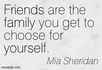 quotes about friends being family quotesgram