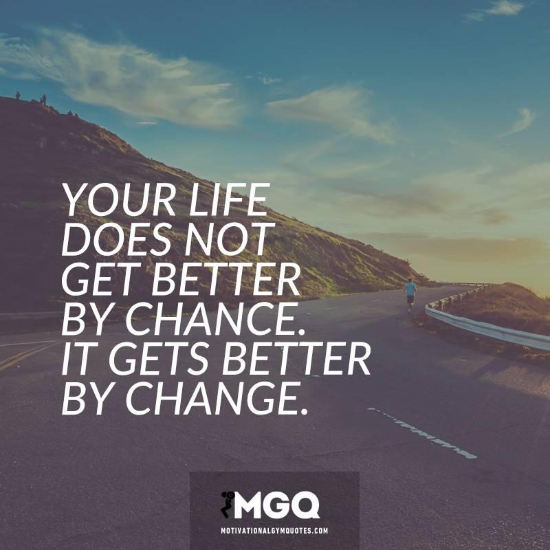 Quotes About Life Changes For The Better: Does Life Get Better Quotes. QuotesGram