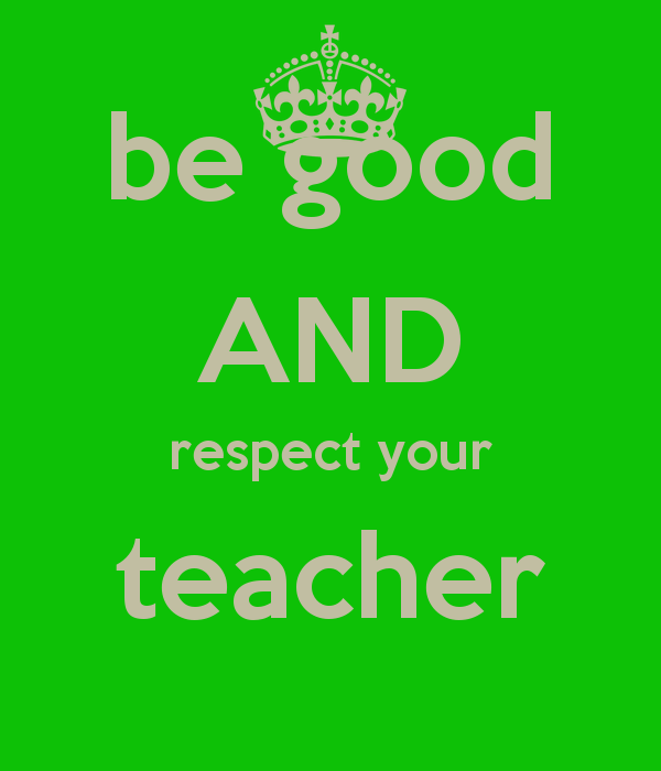 Quotes About Respect For Teachers Quotesgram