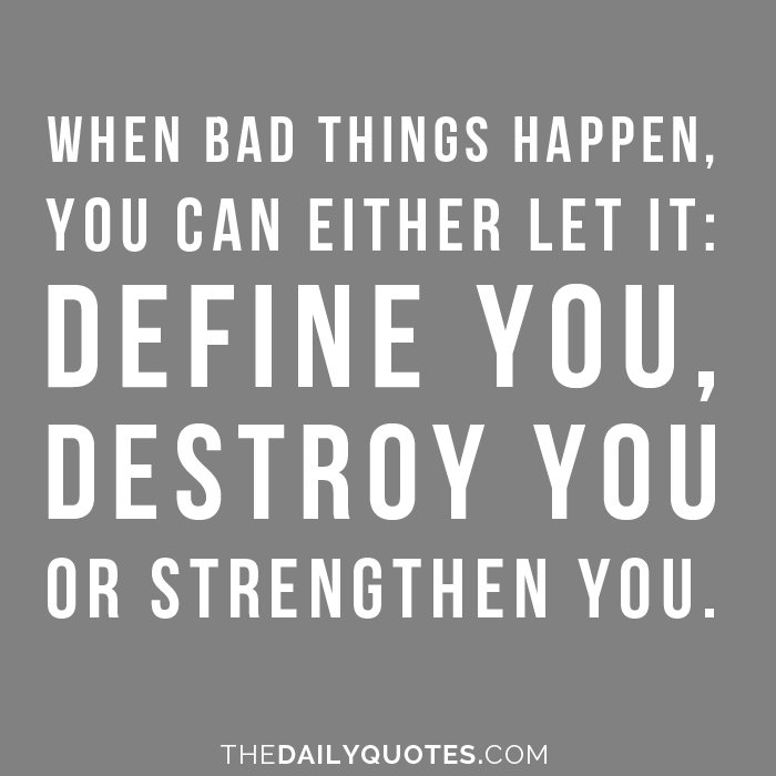 Quotes About Bad Things Happen To Good People: When Bad Things Happen Quotes. QuotesGram