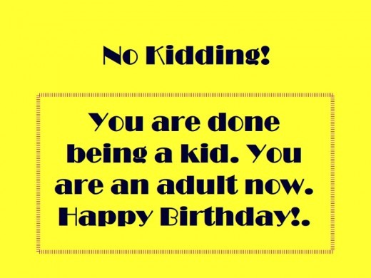 18th Birthday Quotes For My Best Friend : Funny quotes for boys th birthday quotesgram