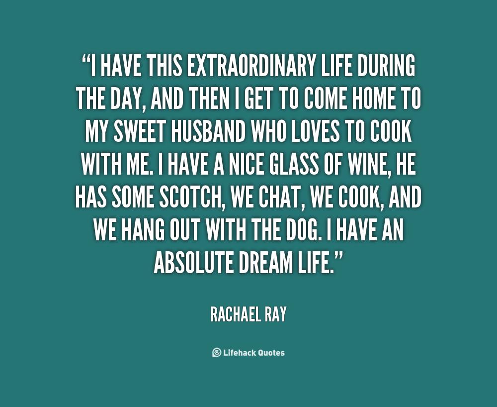 Extraordinary Life Quotes. QuotesGram