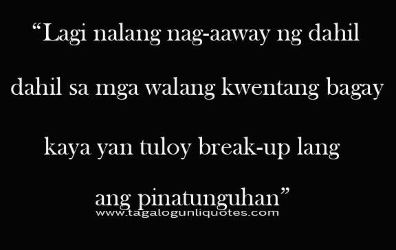 Sad Break Up Quotes Tagalog. QuotesGram  Sad Break Up Qu...
