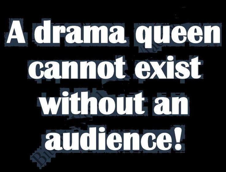 Drama Queen Quotes For Facebook. QuotesGram